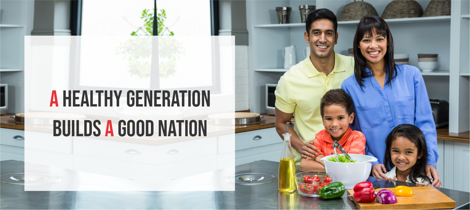 A Healthy Generation Builds a Good Nation