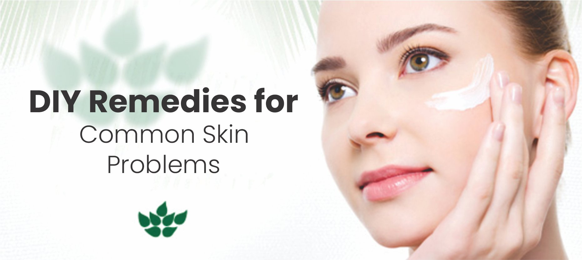 DIY Remedies for Common Skin Problems