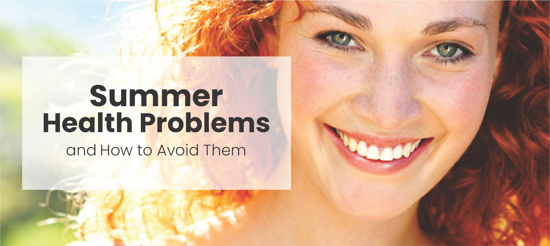 Summer Health Problems and How to Avoid them
