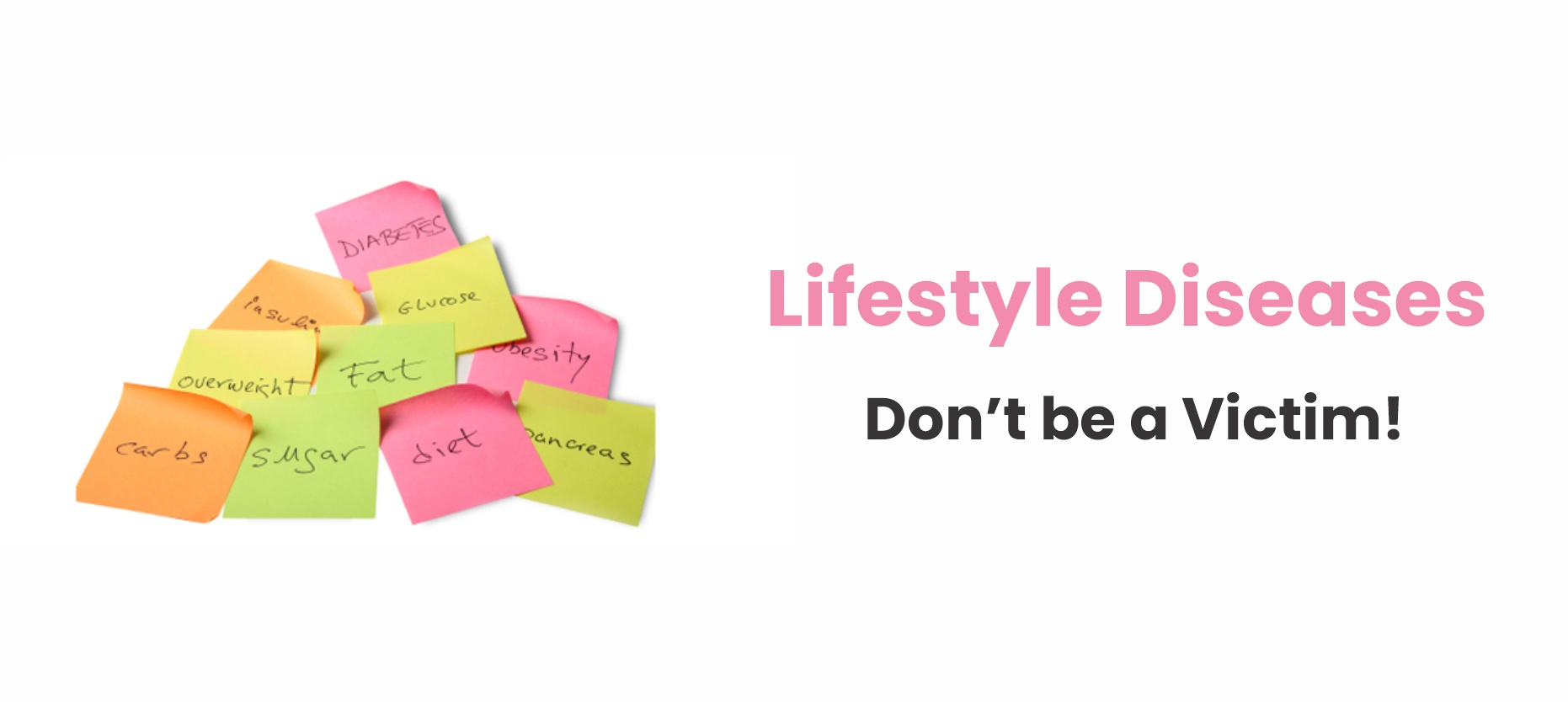 Lifestyle Diseases – Don't be a Victim!