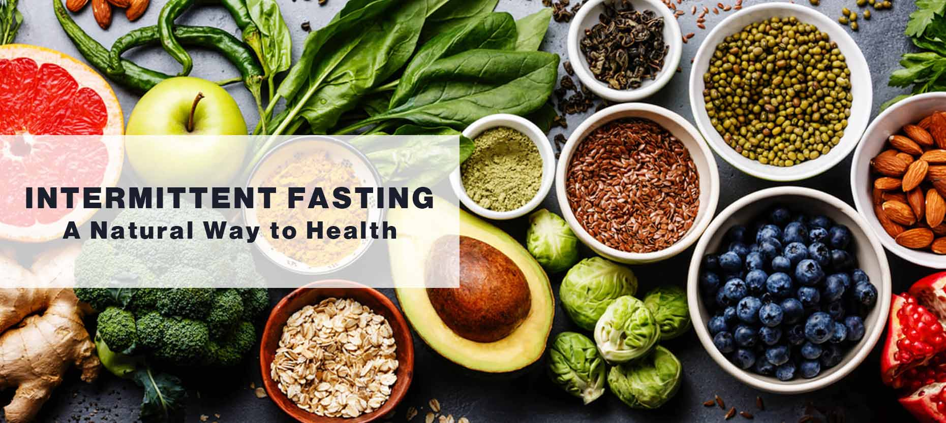 Intermittent Fasting – A Natural Way to a Better Health