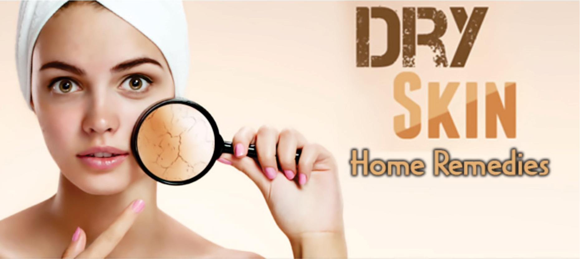 Dry Skin – Home Remedies