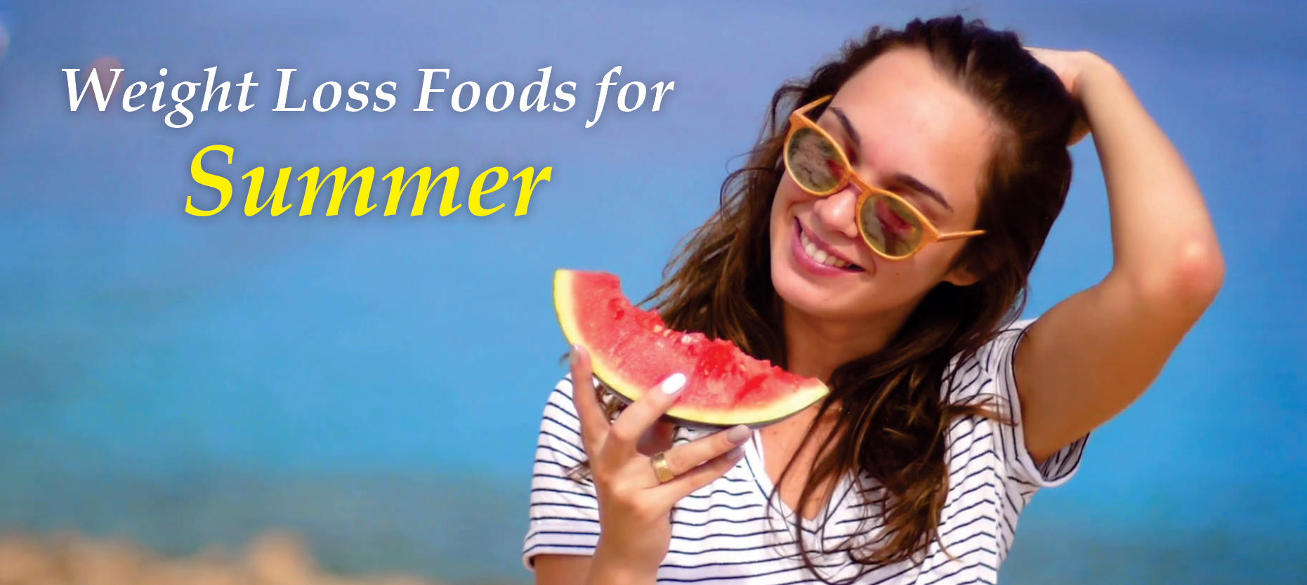 Best Weight Loss Foods for Summer