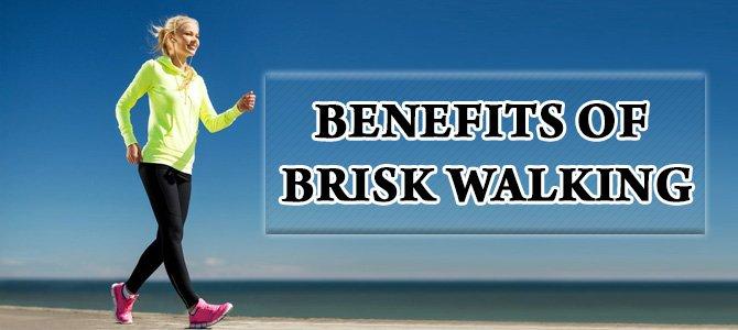 Benefits of Brisk Walking
