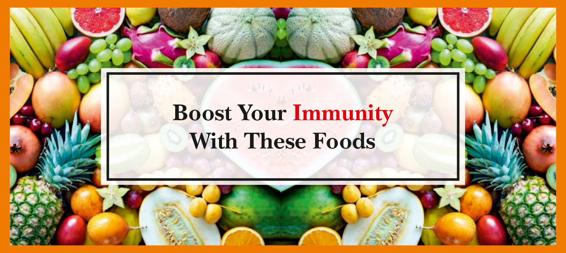 Boost Your Natural Resistance With These Foods