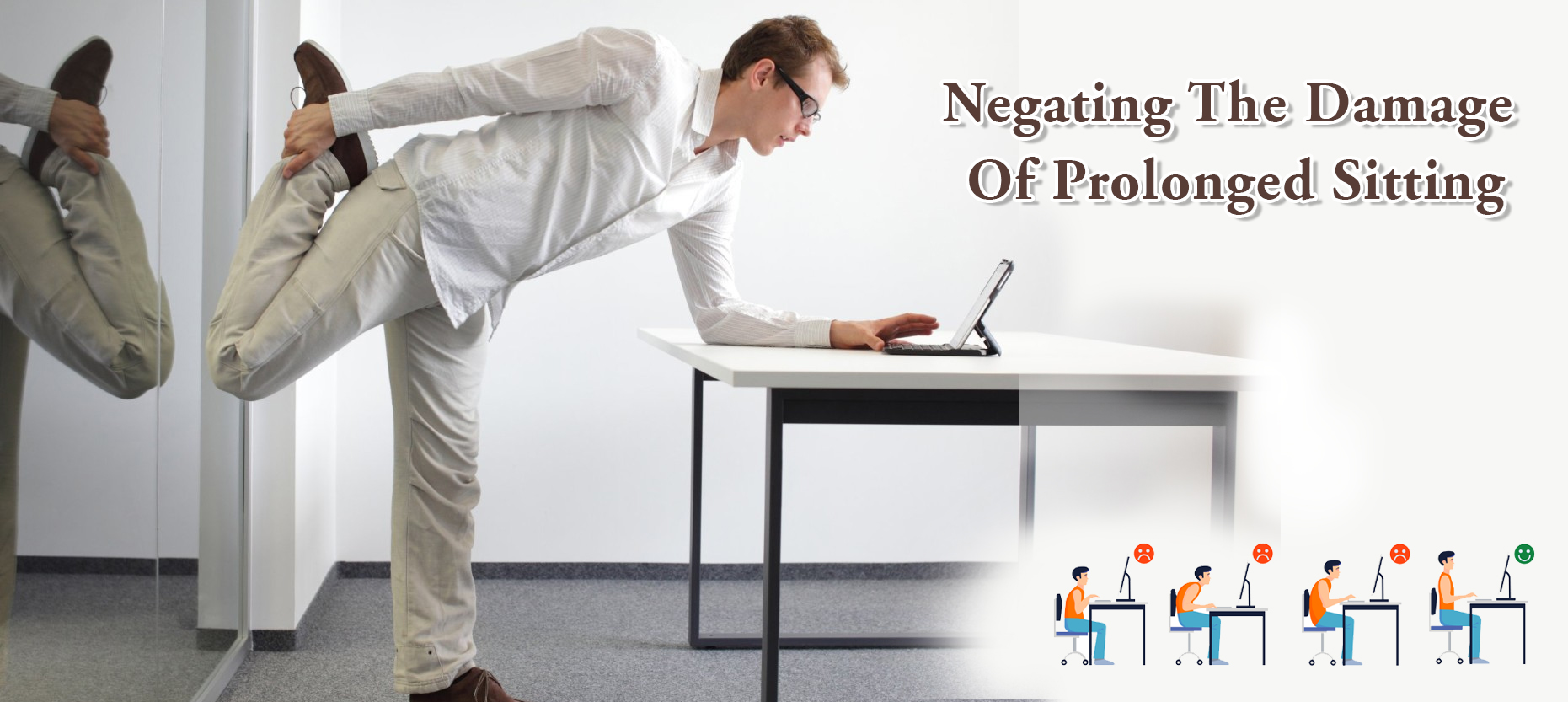 8 Easy Ways To Negate Ill-Effects Of Prolonged Sitting