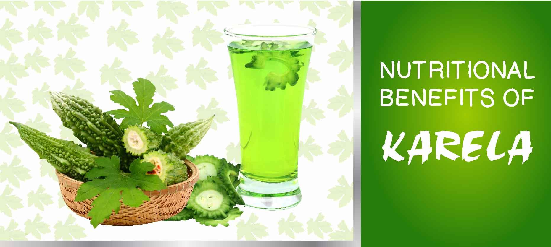Nutritional Benefits of Karela