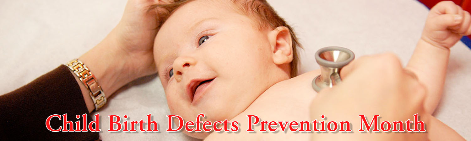 January – National Birth Defects Prevention Month