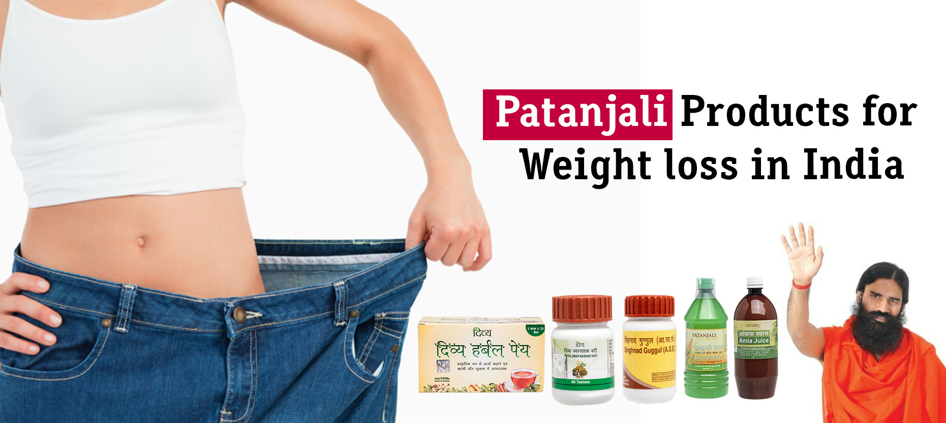 Effective Patanjali Products For Weight Loss In India