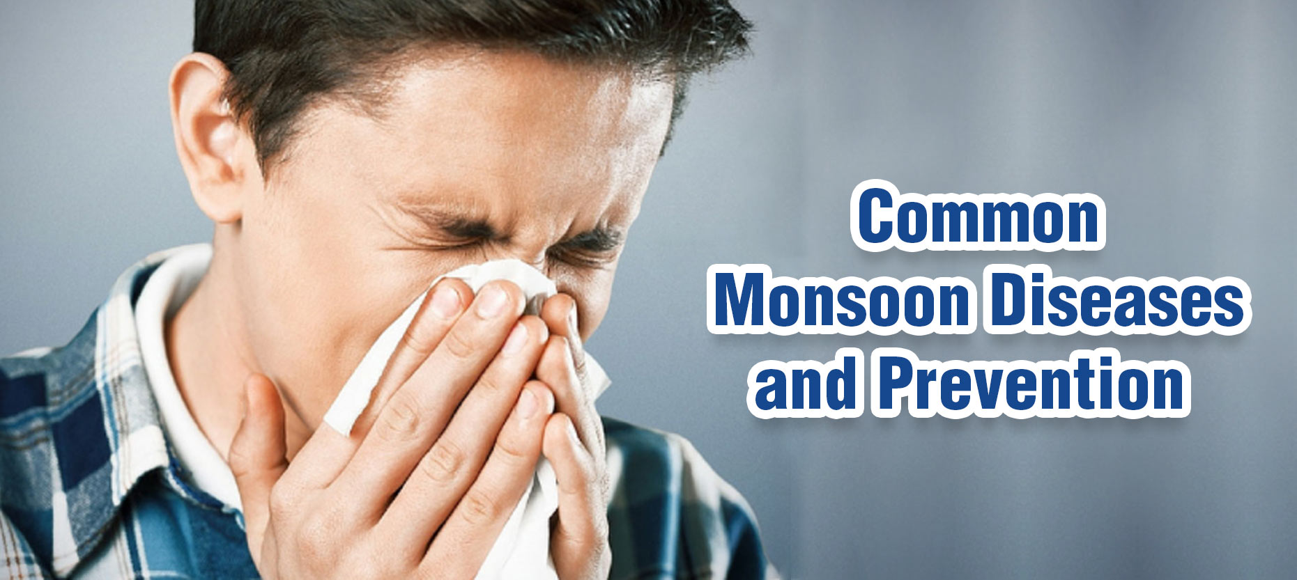 Common Diseases During Rainy Seasons