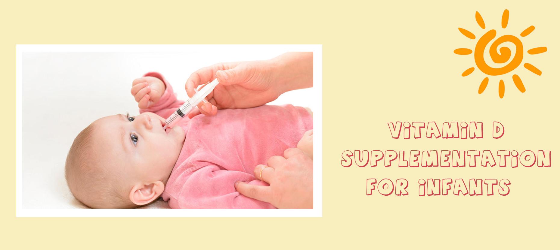 Vitamin D Supplementation for Infants