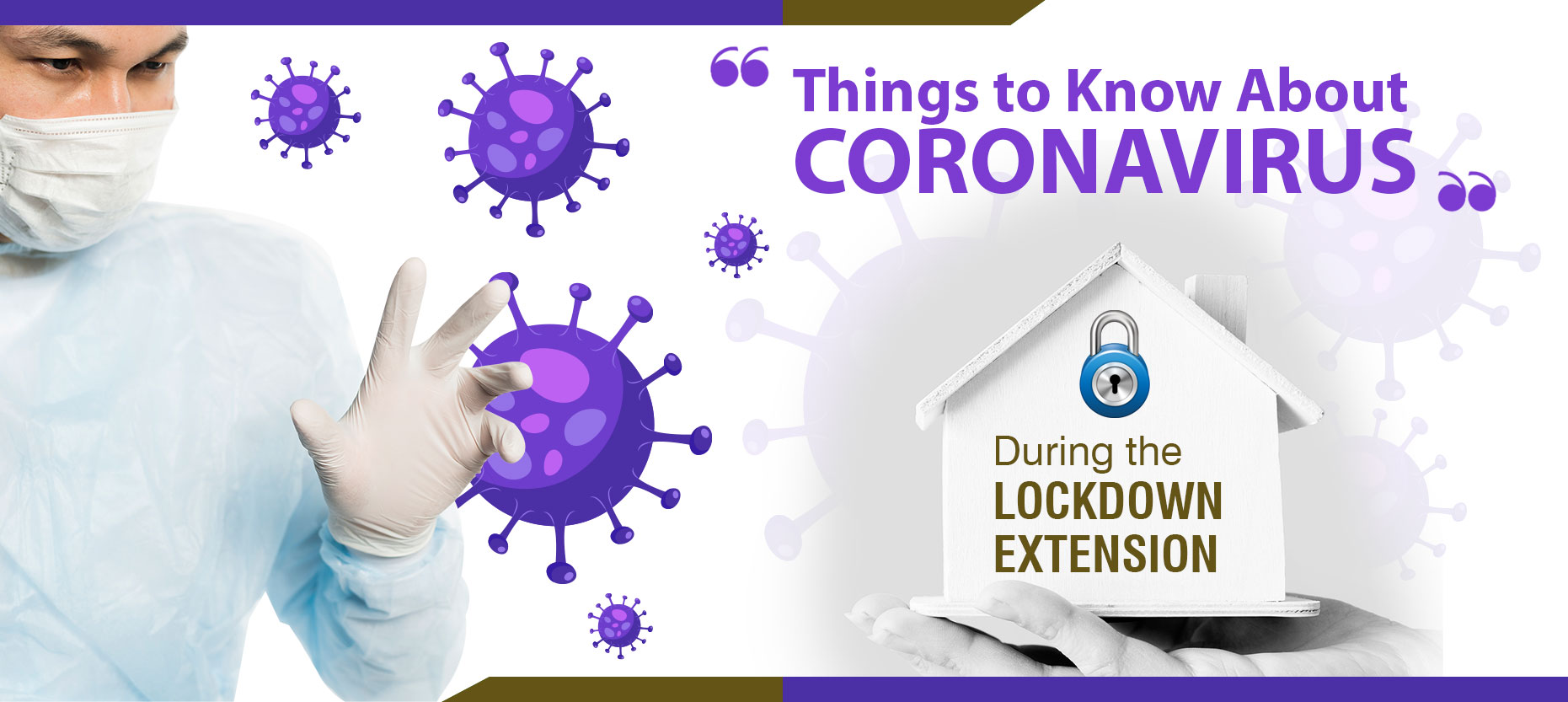 Coronavirus (Covid-19) Dos and Don'ts During Lockdown Extension