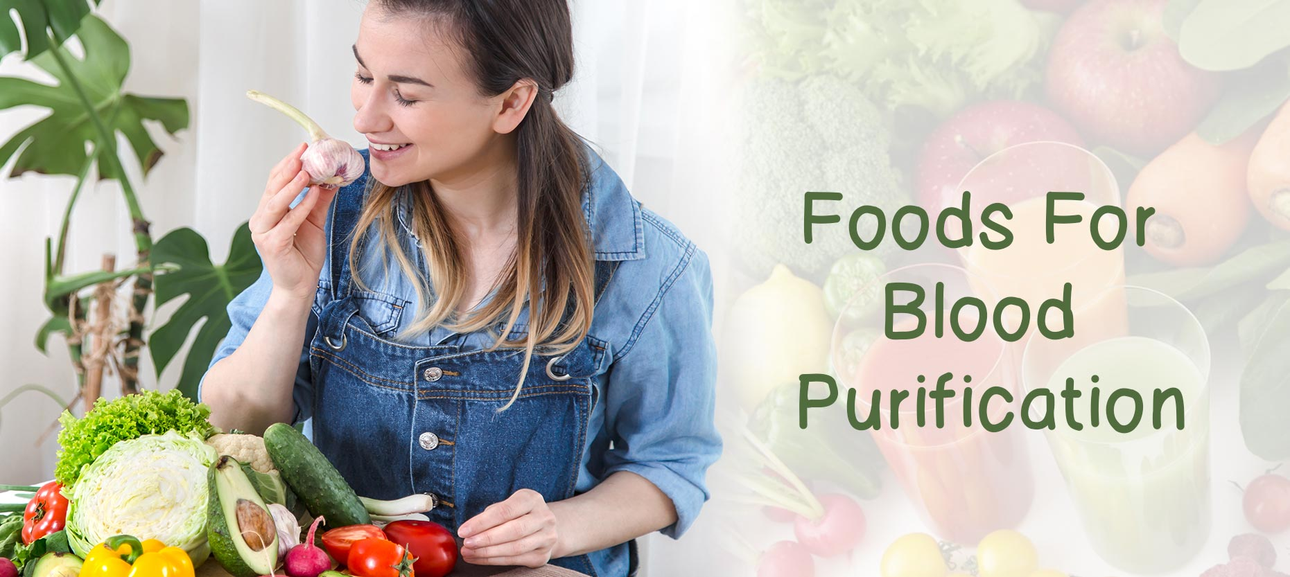 Top 13 Natural Foods to Purify your Blood