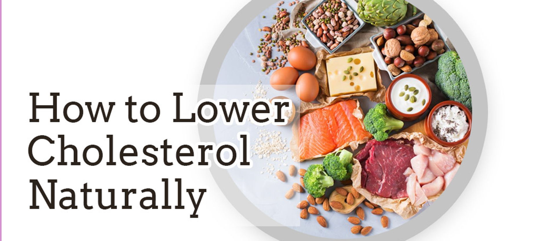 9 Ways To Lower Your Cholesterol Naturally