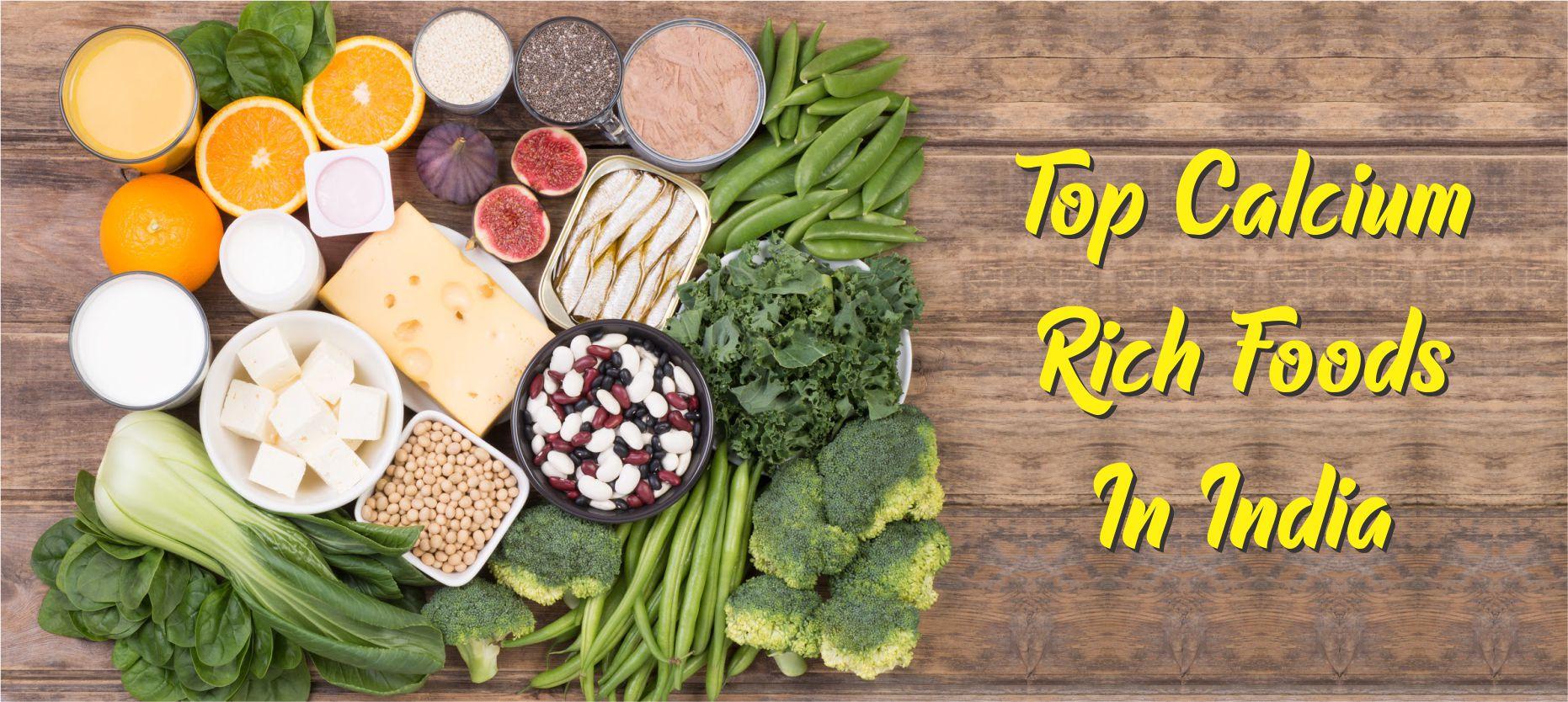 Top 13 Calcium Rich Indian Foods List